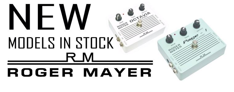 New Roger Mayer pedals in stock!