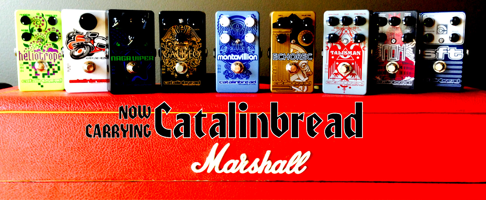 Catalinbread Pedals NOW IN STOCK!